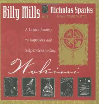 9781561706600-1561706604-Wokini: A Lakota Journey to Happiness and Self-Understanding