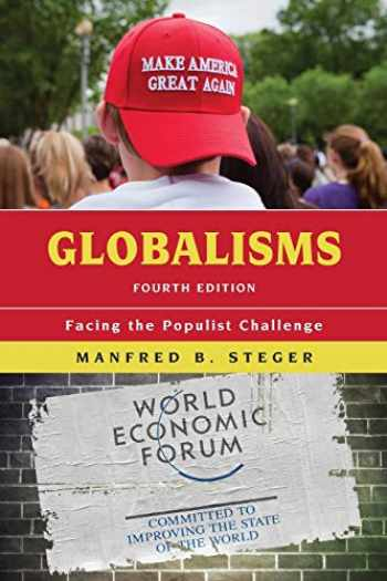 9781538129456-1538129450-Globalisms: Facing the Populist Challenge (Globalization)