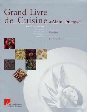 9782848440101-2848440104-Grand Livre de Cuisine d'Alain Ducasse