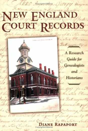 9781933623078-1933623071-New England Court Records: A Research Guide for Genealogists And Historians