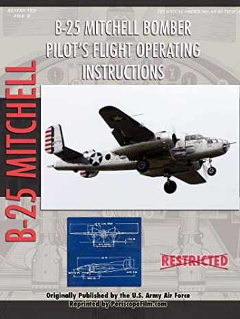 9781430321989-1430321989-North American B-25 Mitchell Bomber Pilot's Flight Operating Manual