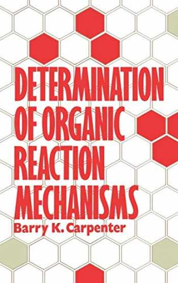 9780471893691-0471893692-Determination of Organic Reaction Mechanisms