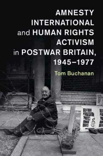 9781107566552-110756655X-Amnesty International and Human Rights Activism in Postwar Britain, 1945–1977 (Human Rights in History)