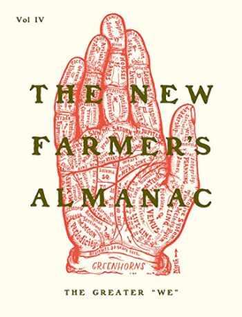 "9780986320521-0986320528-The New Farmer's Almanac, Volume IV: The Greater ""We"""