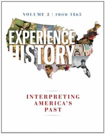 9780077504731-0077504739-Experience History Vol 2: Since 1865