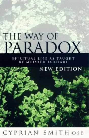 9780232525205-023252520X-The Way of Paradox: Spiritual Life as Taught by Meister Eckhart
