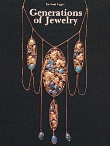 9780887401244-0887401244-Generations of Jewelry from the 15th Through the 20th Century (English and German Edition)