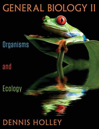9781457554049-1457554046-GENERAL BIOLOGY II: Organisms and Ecology