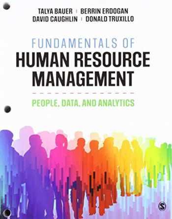 9781071813409-1071813404-BUNDLE: Bauer, Fundamentals of Human Resource Management (Interactive eBook) + Bauer, Fundamentals of Human Resource Management (Loose-leaf)