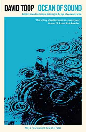 9781788160308-1788160304-Ocean of Sound: Ambient sound and radical listening in the age of communication