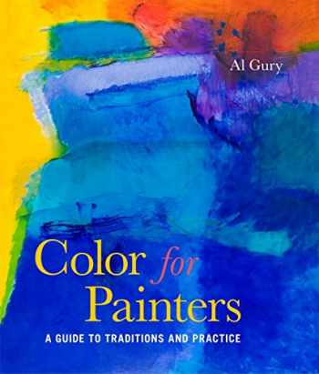 9780823099306-082309930X-Color for Painters: A Guide to Traditions and Practice