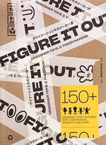 9789887850199-9887850195-Figure It Out: Designer Toys and Their Makers