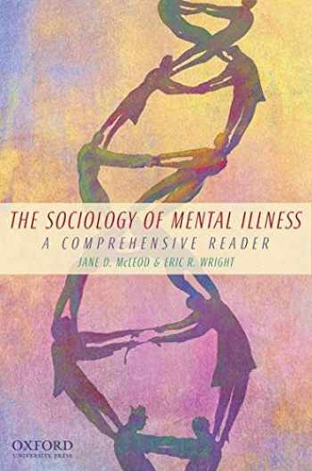 9780195381719-0195381718-The Sociology of Mental Illness: A Comprehensive Reader