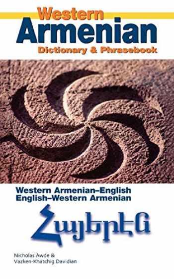 9780781810487-0781810485-Western Armenian Dictionary & Phrasebook: Armenian-English/English-Armenian (Hippocrene Dictionary and Phrasebook)