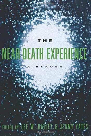 9780415914314-0415914310-The Near-Death Experience: A Reader