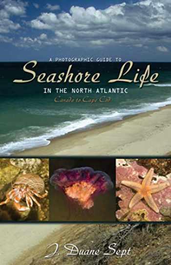 9780691133195-0691133190-A Photographic Guide to Seashore Life in the North Atlantic: Canada to Cape Cod