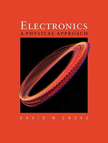 9780321551337-0321551338-Electronics: A Physical Approach