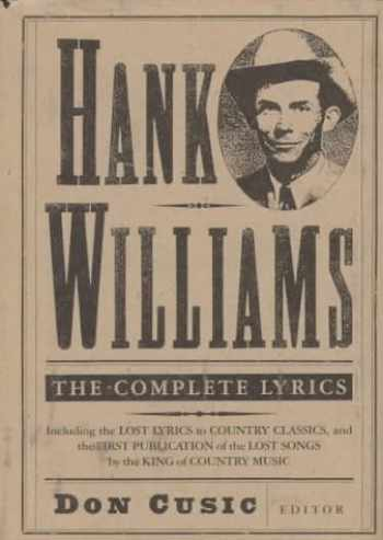 9780312088927-0312088922-Hank Williams: The Complete Lyrics