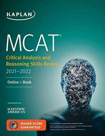 9781506262208-1506262201-MCAT Critical Analysis and Reasoning Skills Review 2021-2022: Online + Book (Kaplan Test Prep)