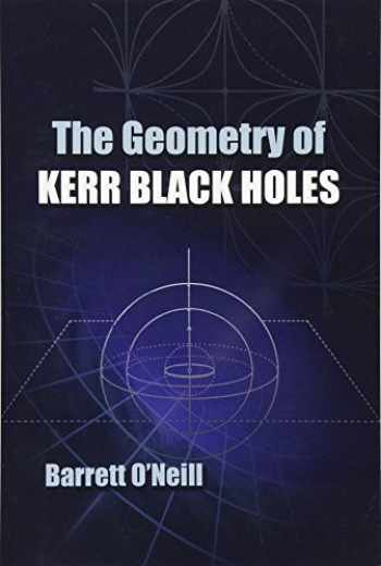 9780486493428-0486493423-The Geometry of Kerr Black Holes (Dover Books on Physics)