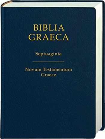 9783438051523-3438051524-Biblia Graeca-fl: Septuaginta: Novum Testamentum Graece (Greek Edition)