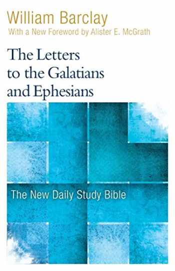 9780664263782-066426378X-The Letters to the Galatians and Ephesians (New Daily Study Bible)