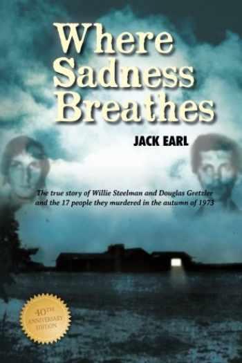 9781934332108-1934332100-Where Sadness Breathes