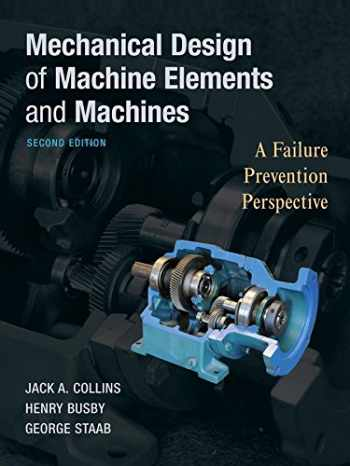 9780470413036-0470413034-Mechanical Design of Machine Elements and Machines: A Failure Prevention Perspective