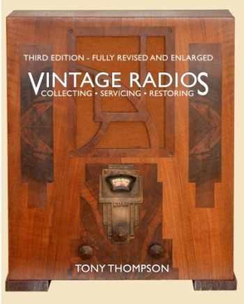 9780953821839-0953821838-Vintage Radios - Collecting, Servicing, Restoring