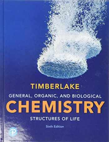 9780134730684-0134730682-General, Organic, and Biological Chemistry: Structures of Life