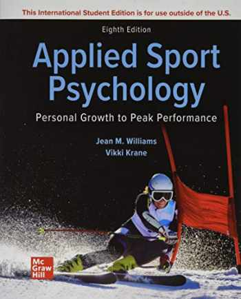 9781260575569-126057556X-Applied Sport Psychology: Personal Growth to Peak Performance