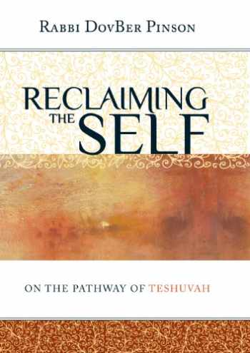 9780978666361-0978666364-Reclaiming the Self: On the Pathway of Teshuvah