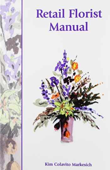 9781588743930-1588743934-Retail Florist Manual