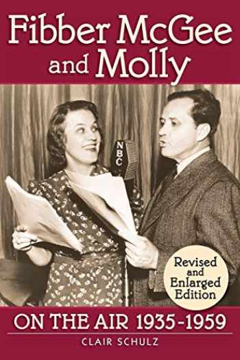 9781593934330-1593934335-Fibber McGee and Molly: On the Air 1935-1959: Revised and Enlarged Edition