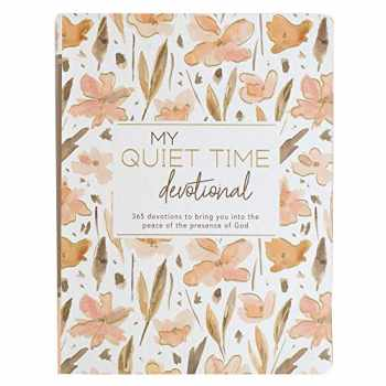 9781432129125-1432129120-My Quiet Time Devotional | 365 Devotions for Women To Bring You Into The Peace Of The Presence of God | Peach Floral Softcover Flexcover Gift Book Devotional