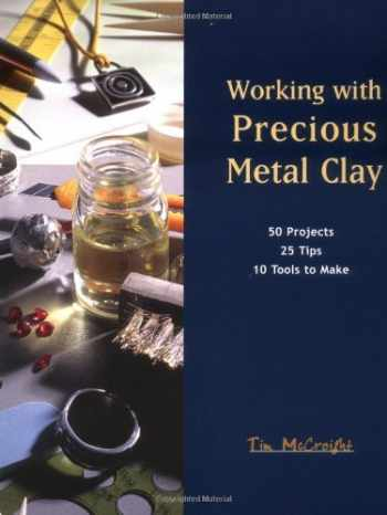 9781929565009-1929565003-Working with Precious Metal Clay (Jewelry Crafts)
