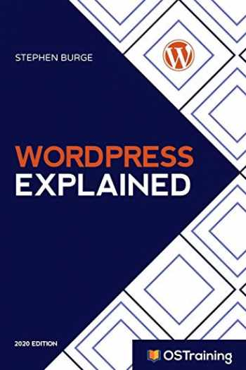 9781973239192-1973239191-WordPress Explained: Your Step-by-Step Guide to WordPress (2020 Edition)