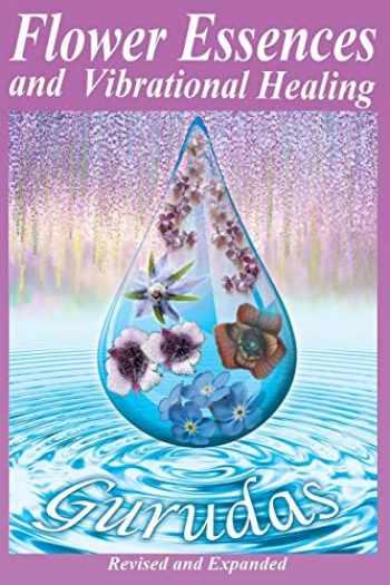9781939438423-193943842X-Flower Essences and Vibrational Healing