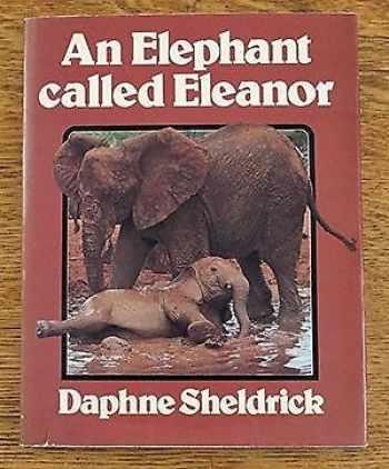9780460069007-0460069004-An elephant called Eleanor