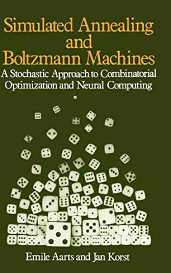 9780471921462-0471921467-Simulated Annealing and Boltzmann Machines: A Stochastic Approach to Combinatorial Optimization and Neural Computing