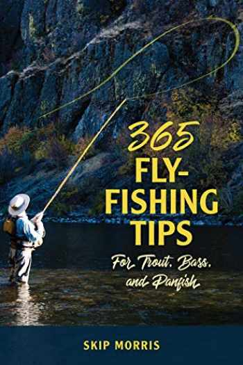 9780811737852-0811737853-365 Fly-Fishing Tips for Trout, Bass, and Panfish