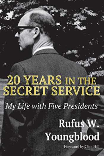 9781948638999-1948638991-20 Years in the Secret Service: My Life with Five Presidents