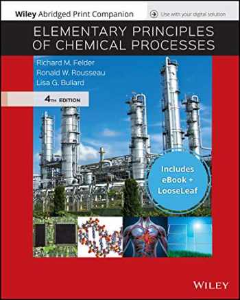 9781119470397-1119470390-Elementary Principles of Chemical Processes, 4e EPUB Reg Card with Abridged Print Companion Set