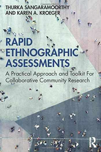 9780367252298-0367252295-Rapid Ethnographic Assessments: A Practical Approach and Toolkit For Collaborative Community Research