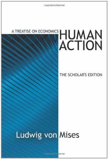 9781933550312-1933550317-Human Action, The Scholar's Edition