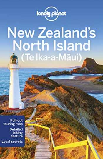 9781786570833-1786570831-Lonely Planet New Zealand''s North Island (Regional Guide)