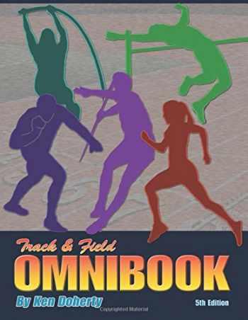 9780911521740-0911521747-Track & Field Omnibook