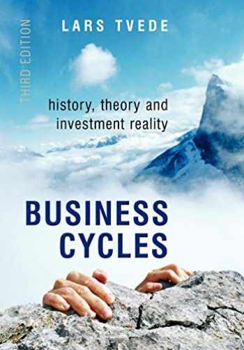 9780470018064-0470018062-Business Cycles: History, Theory and Investment Reality