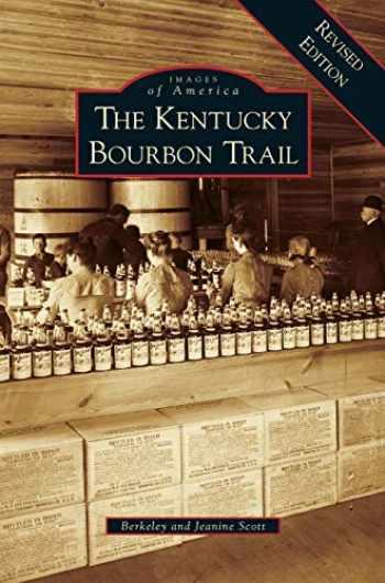 9781531643454-1531643450-Kentucky Bourbon Trail