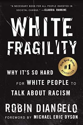 9780807047415-0807047414-White Fragility: Why It's So Hard for White People to Talk About Racism